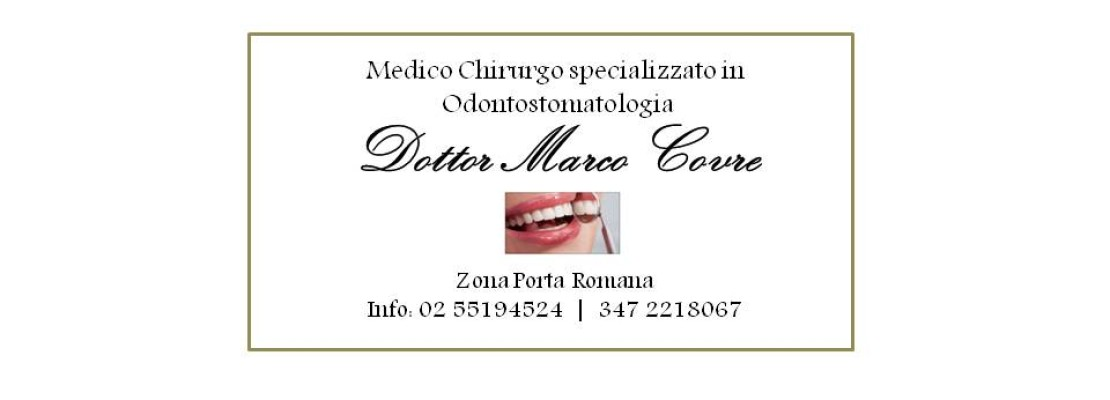 Dentista Milano Porta Romana – Dentista Covre